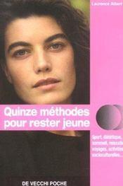 15 Methodes Pour Rester Jeune - Intérieur - Format classique