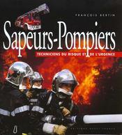 Sapeurs-Pompiers, Techniciens Du Risque Et De L'Urgence - Intérieur - Format classique