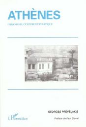 Athenes ; Urbanisme ; Culture Et Politique - Intérieur - Format classique