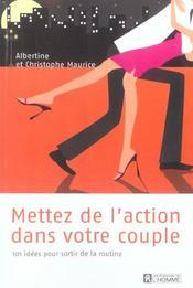 Mettez De L Action Dans Votre Vie De Couple 101 Idees - Intérieur - Format classique