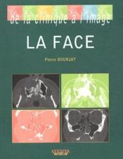 De la clinique à l'image ; la face - Couverture - Format classique