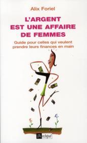 L'argent est une affaire de femmes - Couverture - Format classique