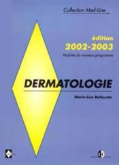 Dermatologie Modules Du Nouveau Programme 2002-2003 - Couverture - Format classique