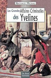 Yvelines Grandes Affaires Criminelles - Intérieur - Format classique