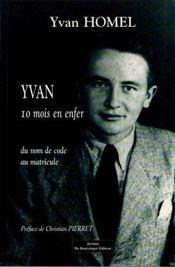 Yvan, Dix Mois En Enfer - Intérieur - Format classique