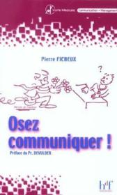 Osez Communiquer ! - Couverture - Format classique
