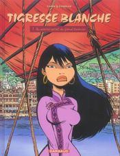 Tigresse Blanche T.1 ; Au Service Secret Du Grand Timonier - Intérieur - Format classique