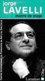 Jorge Lavelli, maître de stage - Couverture - Format classique