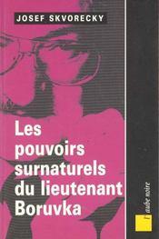 Les Pouvoirs Surnaturels Du Lieutenant Boruvka - Intérieur - Format classique