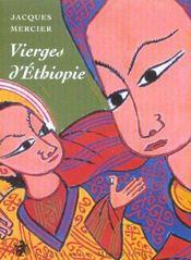 Vierges d'éthiopie - Intérieur - Format classique
