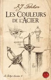 La trilogie de loredan t.1 ; les couleurs de l'acier - Couverture - Format classique
