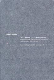 Essai sur les principes de ma musique t.1 ; mathésis et subjectivité ; des conditions historiques de possibilité de la musique occidentale - Couverture - Format classique