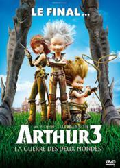 Arthur 3 : La Guerre Des Deux Mondes - Couverture - Format classique