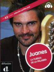 Vente livre :  Juanes la force des paroles  - Alicia Lopez