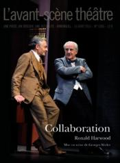 Vente  REVUE L'AVANT-SCENE THEATRE N.1306 ; collaboration  - Ronald Harwood