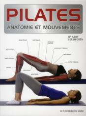 Vente  Pilates ; anatomie et mouvements  - Abby Ellsworth
