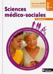 Vente livre :  Sciences médico-sociales ; 1re-terminale ; bac pro ASSP  - Collectif
