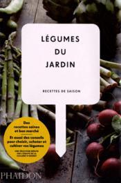 Légumes du jardin ; recettes de saison - Couverture - Format classique