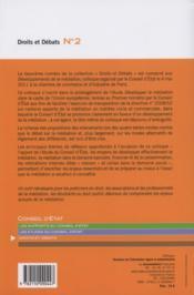 Les développements de la médiation ; colloque organisé par la Conseil d'Etat, 4 mai 2011, chambre de commerce et de l'industrie de Paris - 4ème de couverture - Format classique