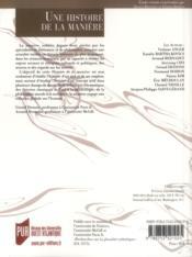 Revue La Licorne T.102 ; Une Histoire De La Manière - 4ème de couverture - Format classique