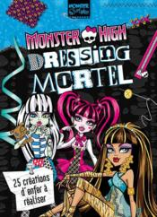 Vente livre :  Monster High ; dressing chic  - Collectif