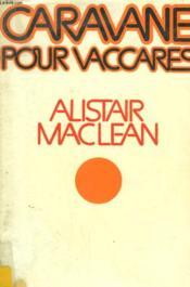 Caravane Pour Vaccares. - Couverture - Format classique