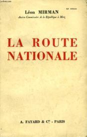 La Route Nationale. - Couverture - Format classique