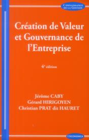 Vente  La Creation De Valeur, 4e Edition  - Collectif