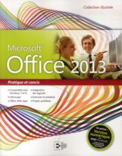Vente  Office 2013 ; pratique et concis  - Collectif