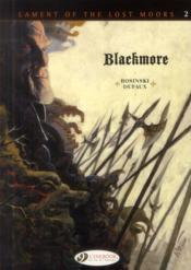 Vente livre :  Lament of the lost moors T.2 ; Blackmore  - Jean Dufaux - Grzegorz Rosinski