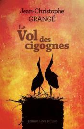 Le vol des cigognes jean christophe grang - Le passager jean christophe grange resume ...