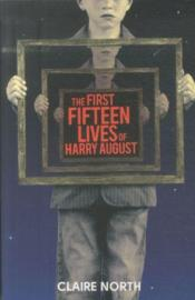 Vente livre :  FIRST FIFTEEN LIVES OF HARRY AUGUST  - Claire North
