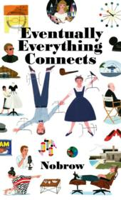 Vente livre :  Eventually everything connects  - Loris Lora