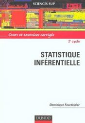 Statistique inferentielle ; 2e cycle ; cours et exercices corriges - Intérieur - Format classique