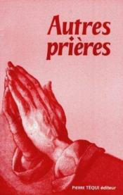 Autres prieres - Couverture - Format classique