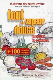 Tout A La Vapeur Douce - 100 Nouvelles Recettes - Couverture - Format classique