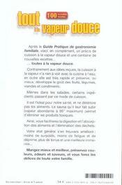Tout A La Vapeur Douce - 100 Nouvelles Recettes - 4ème de couverture - Format classique