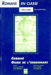 Le Guide Vive Le Bruit - Lecture En Tete - Cm1, Cm2 - Couverture - Format classique