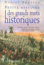 Petite histoire des grands mots historiques. de Jules César à Jacques Chirac, 2000 ans de petites phrases - Intérieur - Format classique
