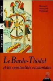 Le Bardo-Thodol Et Les Spiritualites Occidentales - Couverture - Format classique