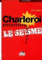 Charleroi le séisme - Couverture - Format classique
