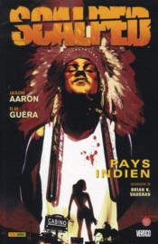 Scalped t.1 ; pays indien  - Aaron-J+Guera-R.M