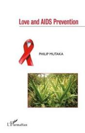 Love and AIDS prevention  - Philip Mutaka