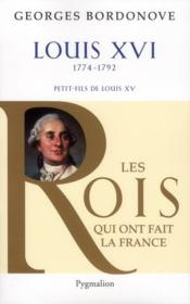Louis XVI  - Georges Bordonove