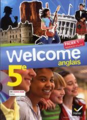 WELCOME ; anglais ; 5ème ; palier 1 A1+/A2 ; manuel de l'élève (édition 2012) - Couverture - Format classique