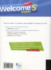 WELCOME ; anglais ; 5ème ; palier 1 A1+/A2 ; manuel de l'élève (édition 2012) - 4ème de couverture - Format classique