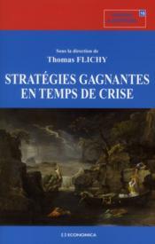Strategies gagnantes en temps de crise - Couverture - Format classique