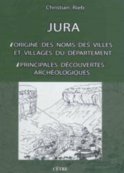 Jura, origine des noms des villes et villages du departement - Couverture - Format classique