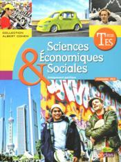 Sciences économiques et sociales ; terminale ES ; manuel de l'élève - Couverture - Format classique