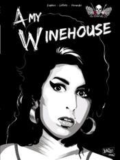 Le club des 27 t.1 ; Amy Whinehouse - Couverture - Format classique